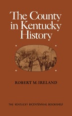 The County in Kentucky History