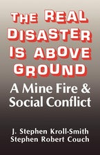 The Real Disaster Is Above Ground
