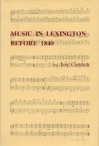 Music In Lexington Before 1840