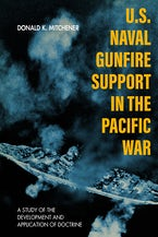 U.S. Naval Gunfire Support in the Pacific War