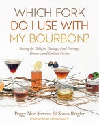 Which Fork Do I Use with My Bourbon?