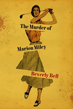 The Murder of Marion Miley
